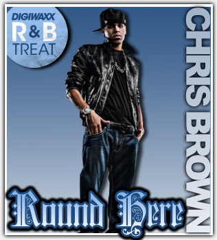 chrisbrown -Roound Here
